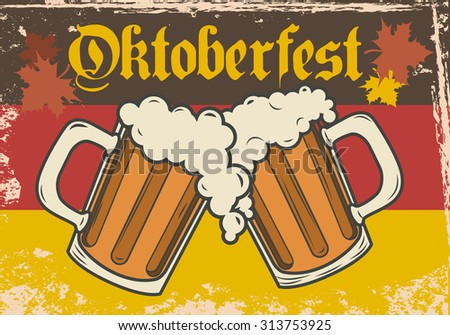 Oktoberfest vector illustration. Two beer mugs on the background of the flag of Germany.  - stock vector