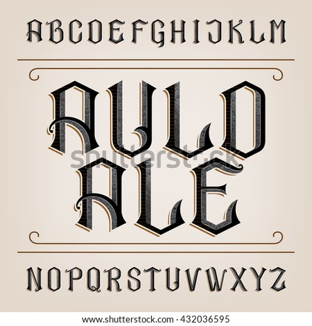 Old alphabet vector font. Distressed hand drawn letters. Typeface  for labels, headlines, posters etc. - stock vector