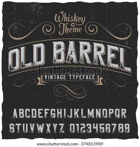 Old Barrel label font and sample label design with decoration and ribbon. Vintage font. Whiskey font. Fine label font. Handcrafted font. Decoration font. Font style. Retro font. Old font - stock vector