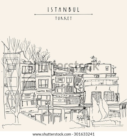 Old center in Istanbul, Turkey. Residential buildings line art. Vector freehand drawing with liner pen and pencils on paper. Quick travel sketch with hand lettering. Postcard graphic design template
