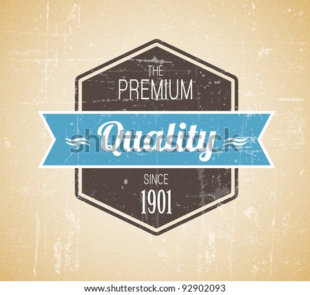 Old dark retro vintage grunge label - premium quality - stock vector