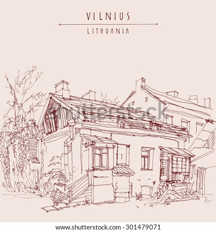 Old house in Vilnius, Lithuania, Europe. Vector illustration. Isolated freehand drawing. Travel sketch. Greeting card poster template. Postcard design with hand lettered title and space for text
