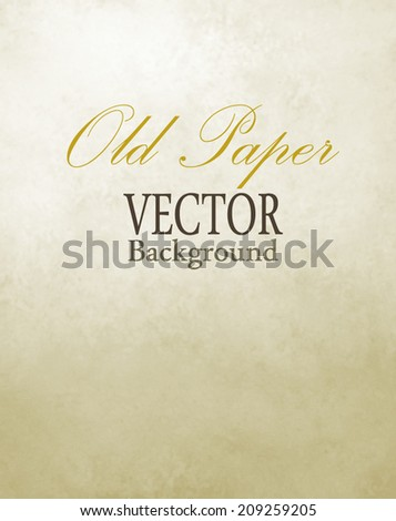 old paper vector background, off white background texture, old white dirty paper, white beige gradient color, light cream background - stock vector