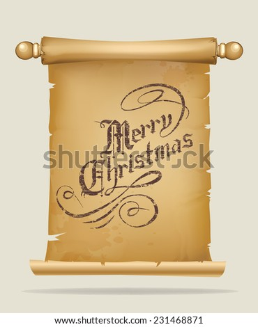 Old parchment scroll with Christmas greeting text - stock vector