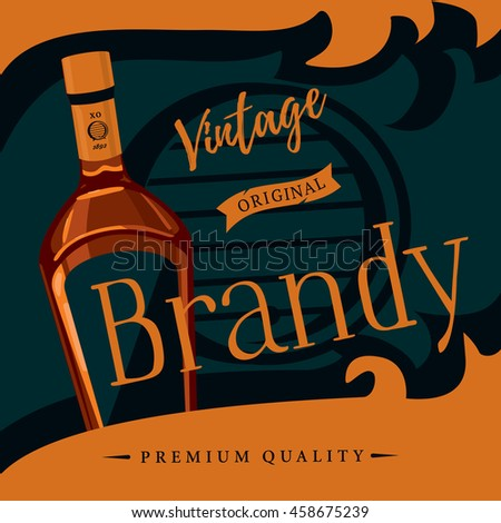 Old style brandy or brandywine poster. Vintage or retro advertising of spirit distilled from wine or pomace, mash. Glassware bottle of cognac or armagnac. For bar or restaurant theme - stock vector