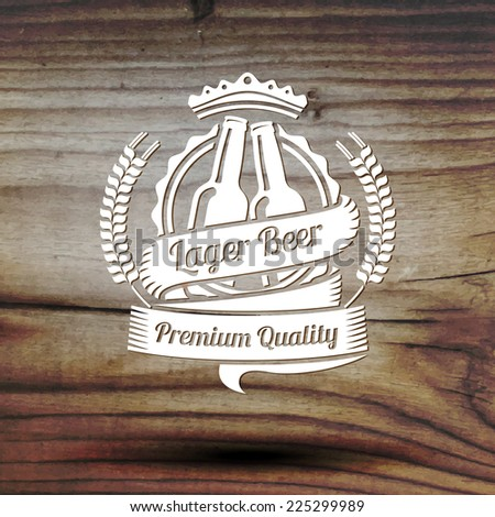 Old styled beer label for your beer business, shop, restaurant etc. On old wooden texture. Vector - stock vector
