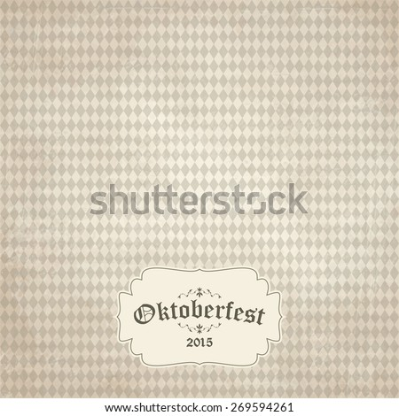 old vintage background with checkered pattern and patch Oktoberfest 2015