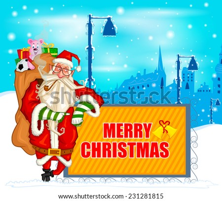 On Holy Christmas Santa with Placard        in vector - stock vector