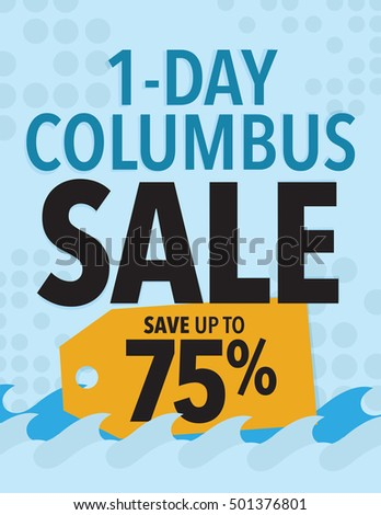 One Day Columbus Sale Sign - Save up to 75% off