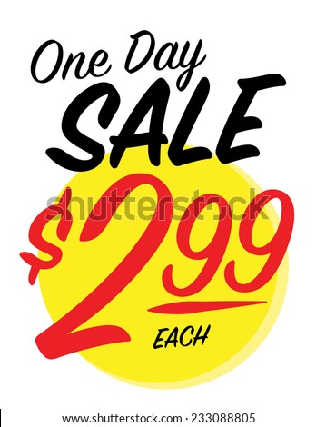 One day sale sign with $2.99 each price - stock vector
