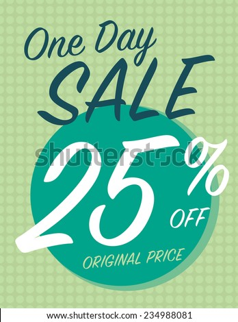 One day sale sign with 25% off original price - stock vector