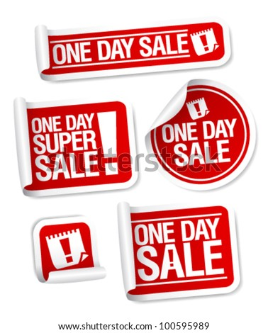 One Day Sale stickers set. - stock vector