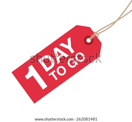 one day to go sign - stock vector