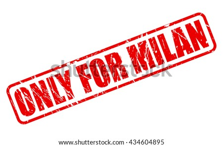 ONLY FOR MILAN red stamp text on white