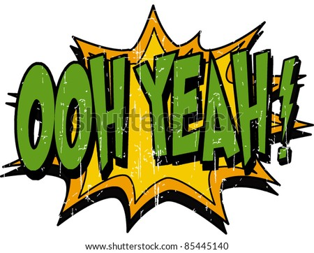 stock-vector-ooh-yeah-85445140.jpg