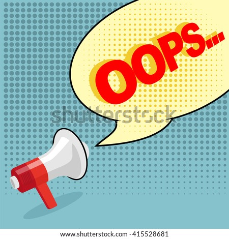 oops comic text bubble pop art retro style with megaphone - stock vector