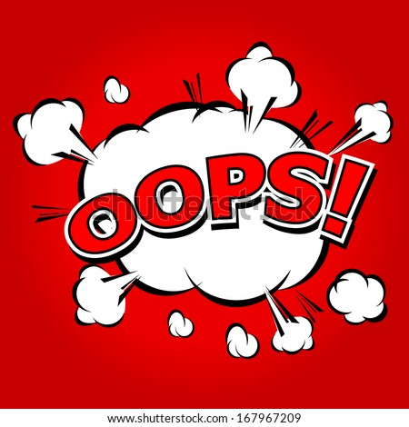 Oops! - Commic Speech Bubbel, Cartoon  - stock vector