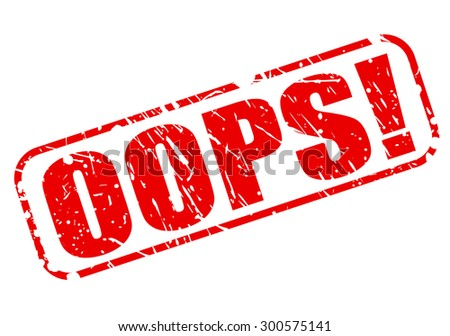 Oops red stamp text on white - stock vector