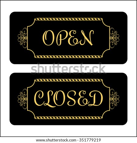 Open and Closed door Sign. Effect of gold. Print symbols for store, shop, cafe, hotel, business office, etc. Informative icon. Vintage signboard isolated on white background. Stock Vector illustration