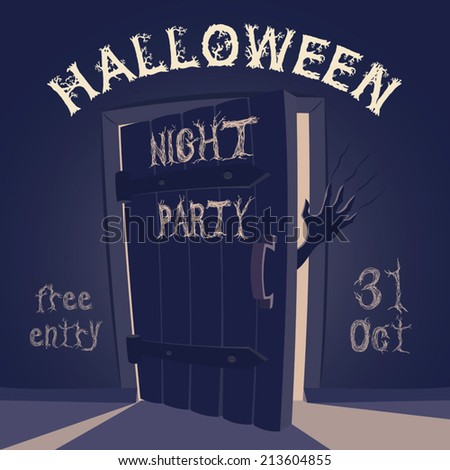 Open door with scary hand on halloween night party poster - stock vector