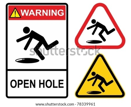 Open hole, warning sign. Construction Industry Safety.
