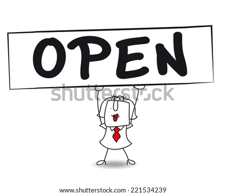 "Open. Karen, the business woman is carrying a large sign ""OPEN"". The shop is open ! - stock vector"