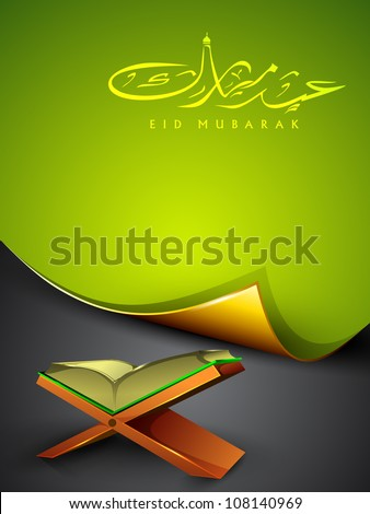 Open side of Holy Quran book on wood stand with Arabic Islamic text Eid Mubarak text. EPS 10. - stock vector