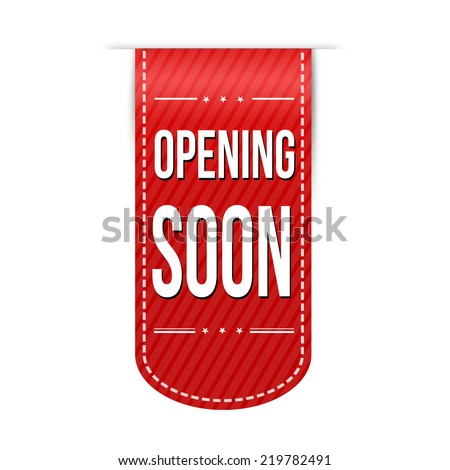 Opening soon banner design over a white background, vector illustration - stock vector
