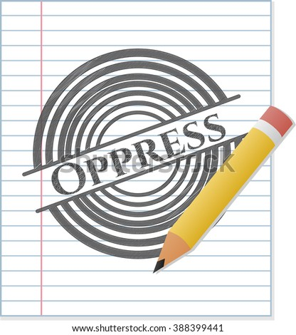 Oppress drawn with pencil strokes - stock vector