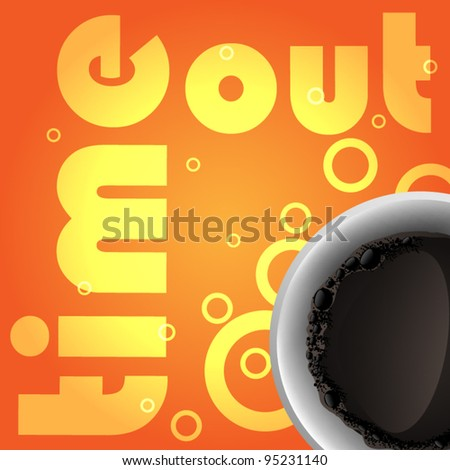 Orange background with coffee theme - time out - stock vector