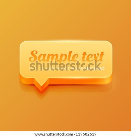Orange 3d speech bubble - stock vector
