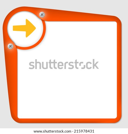 orange frame for text with screws and arrow - stock vector