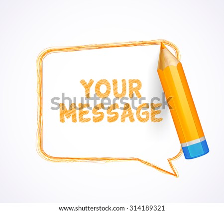 Orange speech bubble drawn with highly detailed orange pencil. Sketch pencil drawing. Hand-drawn pencil banner with place for text. Vector doodles.  - stock vector
