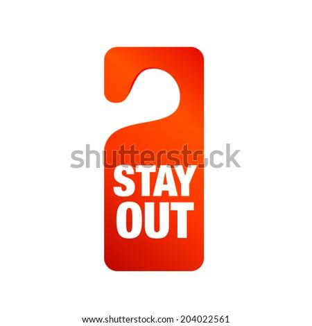 Orange stay out doorhanger sign - stock vector