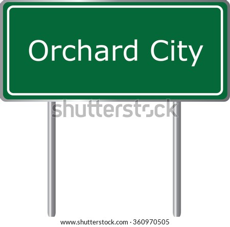 Orchard City , Colorado, road sign green vector illustration, road table, USA city - stock vector