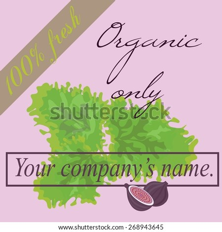 Organic food only sign.  - stock vector