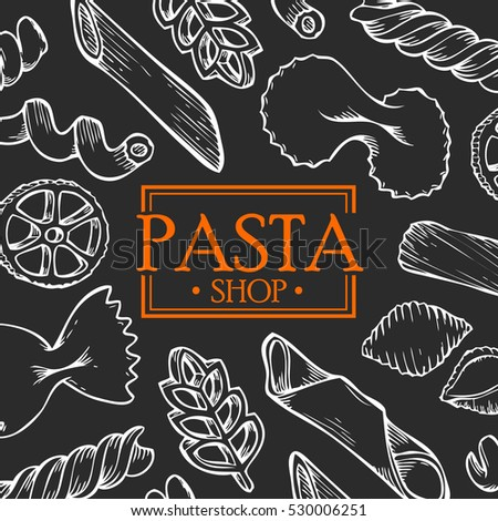 Organic Italian pasta food shop vector hand drawn template packaging food, drink, menu label, banner poster identity, branding. Stylish design with sketch illustration of pasta sketch
