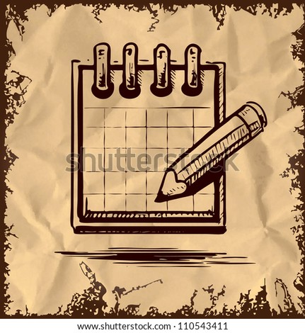 Organizer and pencil icon isolated on vintage background. Hand drawing sketch vector illustration