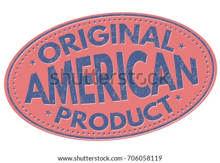 Original american product grunge rubber stamp on white, vector illustration