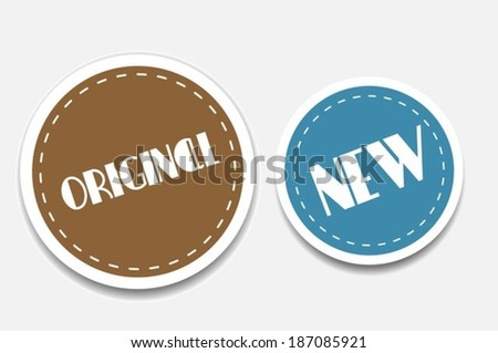 Original and New arrival stickers - stock vector