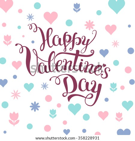 "Original hand lettering ""Happy Valentine's day"" with Valentine's day symbols. Template of Valentine's day poster, icon, Valentine's day greeting card, Valentine's day print and web projects. - stock vector"