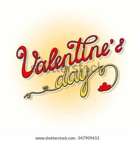 Original hand lettering specially for Valentine's day - stock vector