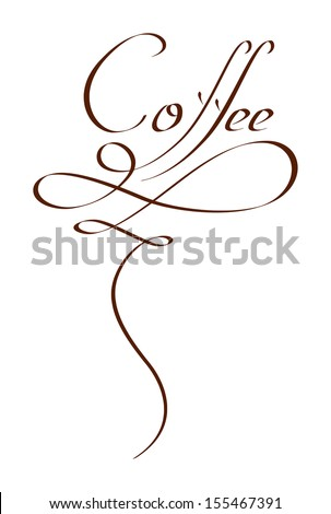 Original handwritten calligraphy coffee text design. Can be used in logo, website, menu, package, cafe, advertisement or other. Inscription in form of steam swirls. - stock vector