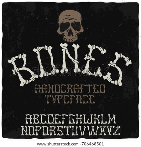 original label font named bones good to use in scary or halloween design - Good Halloween Font
