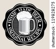 Original Recipe / Home Made Beer - stock vector