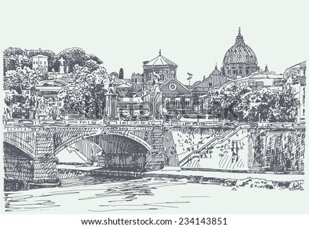 original sketch drawing of Rome Italy cityscape, type of bridge in river and Saint Pietro Basilica, vector illustration - stock vector