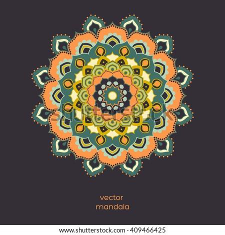 Ornamental colorful floral mandala on dark color background. Stylish geometric pattern in oriental style. Indian, asian, arabic, islamic, ottoman, moroccan motif.  Vector illustration. - stock vector