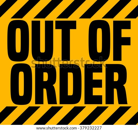 photograph relating to Out of Order Sign Template named out of acquire signal template -