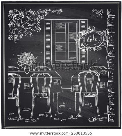 Outdoor old cafe chalk sketch on a blackboard. - stock vector