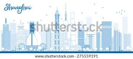 Outline Shanghai skyline with blue skyscrapers. Vector illustration. Business travel and tourism concept with modern buildings. Image for presentation, banner, placard and web site. - stock vector